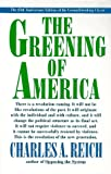 The Greening of America, 25th Anniversary Edition (0517886367) by Charles A. Reich