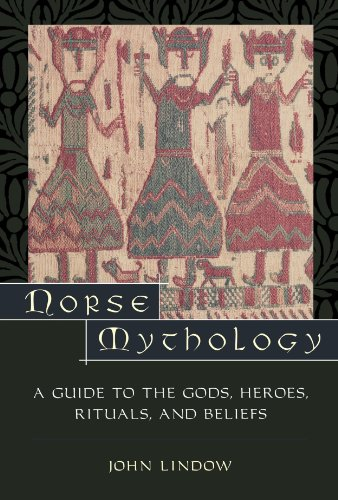 Norse Mythology: A Guide to Gods, Heroes, Rituals, and...
