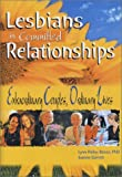 img - for Lesbians in Committed Relationships: Extraordinary Couples, Ordinary Lives book / textbook / text book