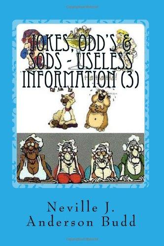 Jokes, Odd'S & Sods - Useless Information 3