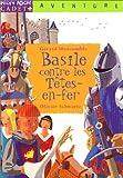echange, troc Gérard Montcomble - Basile contre les Tête-en-Fer