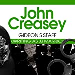 Gideon's Staff (       UNABRIDGED) by John Creasey Narrated by Hugh Kermode