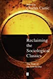 img - for Reclaiming the Sociological Classics: The State of the Scholarship book / textbook / text book