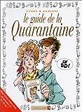 echange, troc Goupil, Tybo, Boublin - Le guide de la quarantaine
