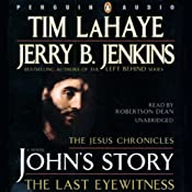 John's Story: The Last Eyewitness: The Jesus Chronicles | [Tim LaHaye, Jerry B. Jenkins]