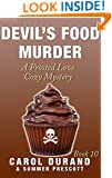 Devil's Food Murder: A Frosted Love Cozy Mystery - Book 10 (Frosted Love Cozy Mysteries)