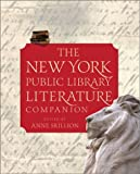 The New York Public Library Literature Companion (0684868903) by New York Public Library Staff
