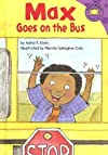 Max Goes on the Bus (Read-It! Readers: The Life of Max Purple Level) by Klein, Adria F. published by Picture Window Books [Library Binding] 2005