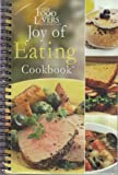 The Food Lovers: Joy of Eating Cookbook