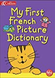 My First Picture Dictionary (Collins Children's Dictionaries) (English and French Edition) (0001984055) by Sharratt, Nick