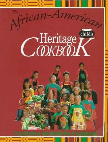 The African-American Child's Heritage Cookbook