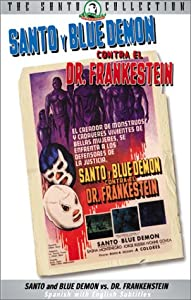 Santo & Blue Demon Contra El Doctor Frankenstein