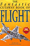 Fantastic Cutaway Book Flight (Fantastic Cutaway Book of)
