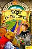 Secret of the Tower (Circle of Magic) (0613307186) by Doyle, Debra