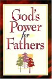 God's Power For Father's (0849951291) by Countryman, Jack