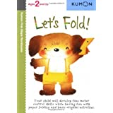 Let&#39;s Fold! (Kumon First Steps Workbooks)