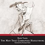 The Man That Corrupted Hadleyburg | Mark Twain