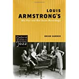 Louis Armstrong's Hot Five and Hot Seven Recordings (Oxford Studies in Recorded Jazz)by Brian Harker