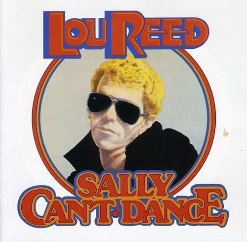 CD : Lou Reed - Sally Can't Dance (Bonus Tracks, Remastered)
