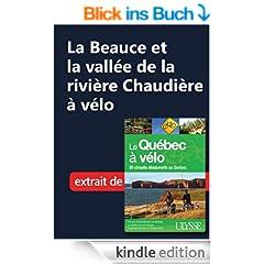 La Beauce et la vall�e de la rivi�re Chaudi�re � v�lo