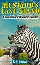 Mustard's Last Stand (Havoc in Hancock Series Book 1)