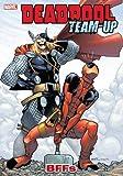 img - for Deadpool Team-Up Volume 3: BFFs book / textbook / text book
