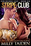 Stripe-Club: BBW Paranormal Shape Shifter Romance (Furocious Lust Shorts Book 6) (English Edition)