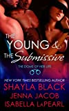 The Young and the Submissive (The Doms of Her Life Book 2)