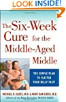The 6-Week Cure for the Middle-Aged M...