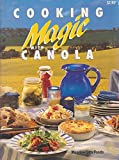 img - for Cooking Magic With Canola book / textbook / text book