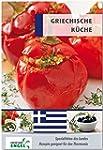 Griechische K�che: Spezialitaten des...