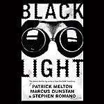 Black Light | Patrick Melton,Marcus Dunstan,Stephen Romano
