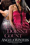 Almost Doesn't Count (D.C. Novels)