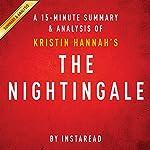 The Nightingale: by Kristin Hannah   A 15-minute Summary & Analysis    Instaread