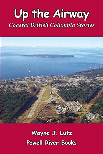 up-the-airway-coastal-british-columbia-stories