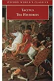The Histories (Oxford World's Classics) (0192839586) by Tacitus
