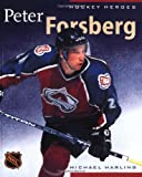 Hockey Heroes: Peter Forsberg