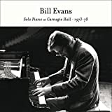 Solo Piano At Carnegie Hall 1973-78+6 Bonus / Bill Evans