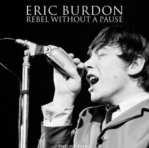 Eric Burdon: Rebel Without a Pause