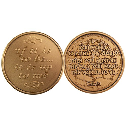 If You Would Change The World - Gandhi Quote - Bronze AA (Alcoholics Anonymous) -ACA-AL-ANON - Sober / Sobriety /Affirmation / Birthday / Anniversary / Desire / Recovery / Medallion / Coin / Chip