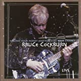 echange, troc Bruce Cockburn - You Pay Your Money