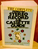 img - for The Complete Penguin Stereo Record and Cassette Guide: Records, Cassettes, and Compact Discs (Penguin Handbooks) book / textbook / text book