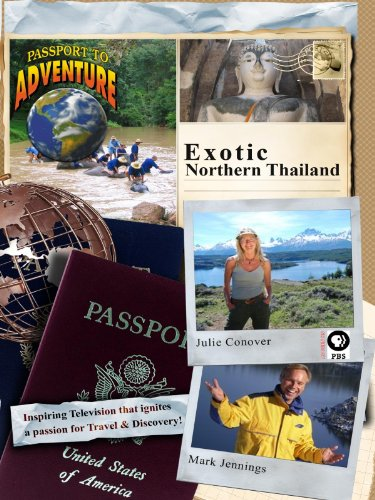 Passport to Adventure: Exotic Northern Thailand