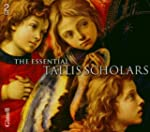 The Essential Tallis Scholars. Tallis...