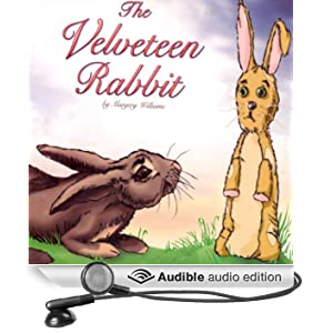 The Velveteen Rabbit (Unabridged)