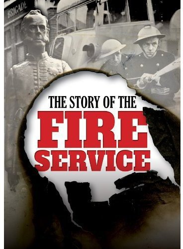 DVD : Story Of The Fire Service