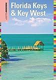 Insiders Guide® to Florida Keys & Key West (Insiders Guide Series)