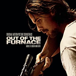Out Of The Furnace (Original Motion Picture Soundtrack)