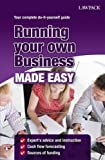 Running Your Own Business Made Easy (Lawpack Made Easy Series)