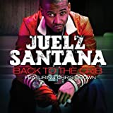 Back To The Crib (Clean) - Juelz Santana ft Chris Brow...